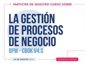 FUNDAMENTOS DE GESTIÓN DE PROCESOS DE NEGOCIO